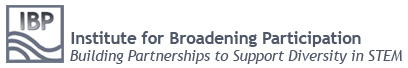 The Institute for Broadening Participation